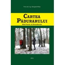 Cartea Pădurarului 2016. Ediția originală