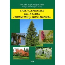Carte DENDROLOGIE 2016 - Specii lemnoase de interes forestier și ornamental