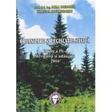 Organizare și Legislație Silvică, Ediția a IV-a, Revizuită și Adăugită