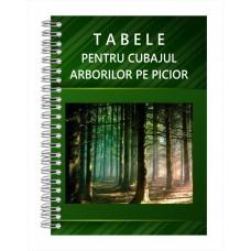 Tabela/Tabele de Cubaj pentru Arbori pe picior, SPIRALATĂ, fiecare filă plastifiată