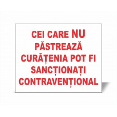 Panou Cei Care NU Păstrează Curăţenia Pot Fi Sancţionaţi Contravenţional