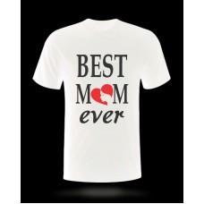 Tricou Best Mom Ever